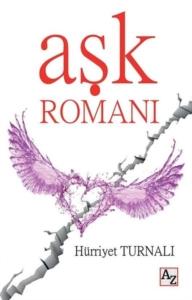 Aşk Romanı-Hürriyet Turnalı