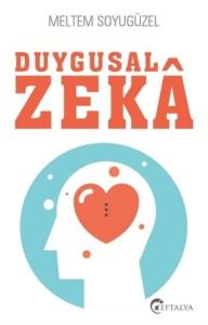 Duygusal Zeka-Meltem Soyugüzel