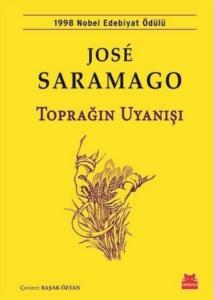 Toprağın Uyanışı-Jose Saramago