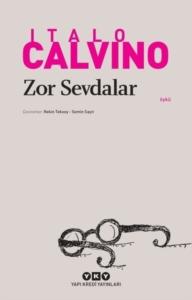Zor Sevdalar-Italo Calvino