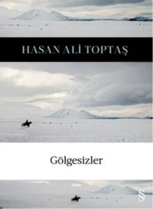 Gölgesizler-Hasan Ali Toptaş