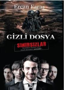 Gizli Dosya: Sınırsızlar-Ercan Faraş