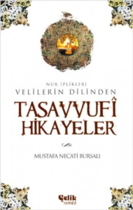 Tasavvufi Hikayeler-Mustafa Necati Bursalı