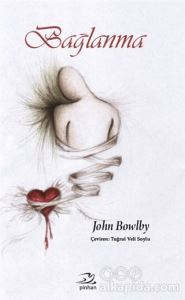 Bağlanma John Bowlby