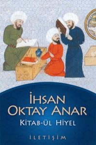 Kitab-ül Hiyel-İhsan Oktay Anar