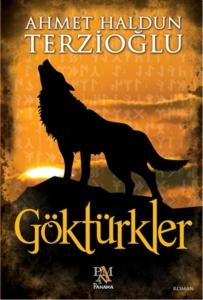 Göktürkler-Ahmet Haldun Terzioğlu