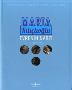 Evrenin Nabzı-Maria Kılıçlıoğlu