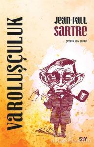 Varoluşçuluk Jean Paul Sartre