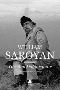Yüreğim Dağlardadır-William Saroyan