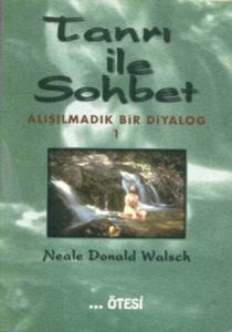 Tanrı ile Sohbet - Alışılmadık Bir Diyalog 1-Neale Donald Walsch