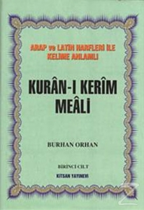Kuran-ı Kerim Meali 4 Cilt Takım Arap ve Latin Harfleri ile Kelime Anlamlı-Burhan Orhan