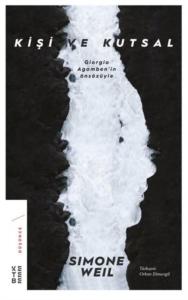 Kişi ve Kutsal-Simone Weil