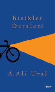 Bisiklet Dersleri-A. Ali Ural
