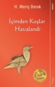 İçimden Kuşlar Havalandı-H. Meriç Doruk