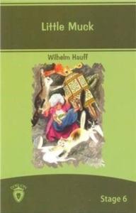 Little Muck İngilizce Hikayeler Stage 6-Wilhelm Hauff
