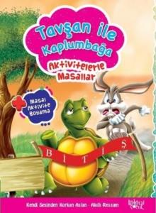 Tavşan İle Kaplumbağa - Aktivitelerle Masallar- Hatice Nurbanu Karaca