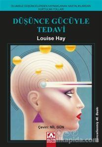 Düşünce Gücüyle Tedavi Louise L. Hay