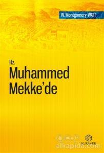 Hz. Muhammed Mekke'de W. Montgomery Watt