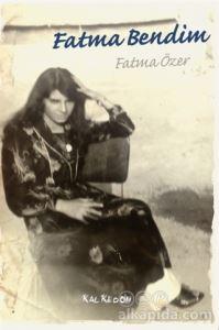 Fatma Bendim Fatma Özer