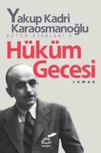 Hüküm Gecesi-Yakup Kadri Karaosmanoğlu