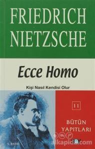 Ecce Homo Friedrich Wilhelm Nietzsche