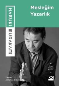 Mesleğim Yazarlık-Haruki Murakami