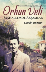 Orhan Veli-B. Ergin Borobey