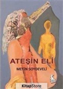 Ateşin Eli-Metin Soydeveli
