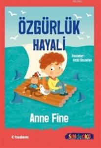 Özgürlük Hayali-Anne Fine