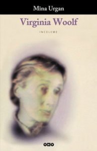 Virginia Woolf-Mina Urgan