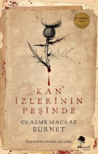 Kan İzlerinin Peşinde-Graeme Macrae Burnet