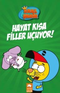 Hayat Kısa Filler Uçuyor! - Kral Şakir-Varol Yaşaroğlu