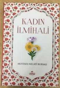 Kadın İlmihali-Mustafa Necati Bursalı