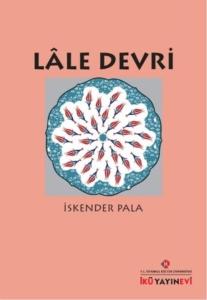 Lale Devri-İskender Pala