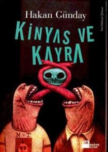 Kinyas ve Kayra-Hakan Günday