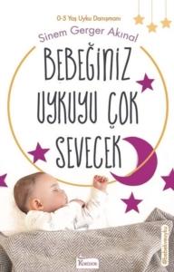 Bebeğiniz Uykuyu Çok Sevecek-Sinem Gerger Akınal