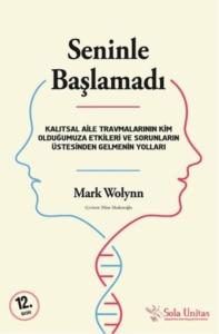 Seninle Başlamadı-Mark Wolynn