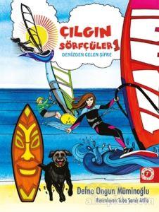 Denizden Gelen Şifre - Çılgın Sörfçüler 1 (Yelken İpi Hediyeli) Defne Ongun Müminoğlu