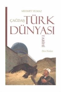 Çağdaş Türk Dünyası Tarihi-Mehmet Yılmaz