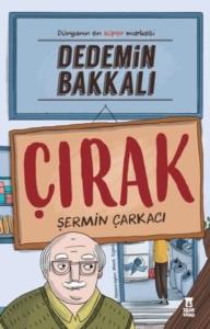 Dedemin Bakkalı - Çırak- Şermin Yaşar