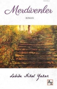 Merdivenler-Lebibe Nihal Yazar
