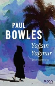 Yağsın Yağmur-Paul Bowles