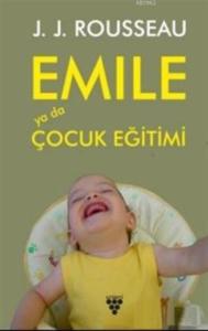 Emile Ya Da Çocuk Eğitimi-J. J. Rousseau