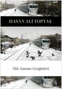 Ölü Zaman Gezginleri-Hasan Ali Toptaş